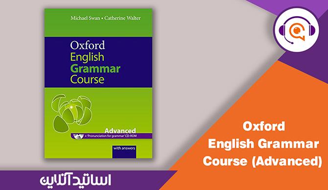 Oxford English Grammar Course: Advanced