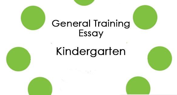 نمونه رایتینگ آیلتس جنرال : نمونه تسک 2 : Kindergarten