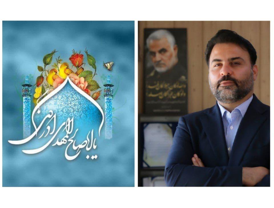 پیام تبریک شهردار پرند به مناسبت میلاد با سعادت حضرت صاحب الزمان عج